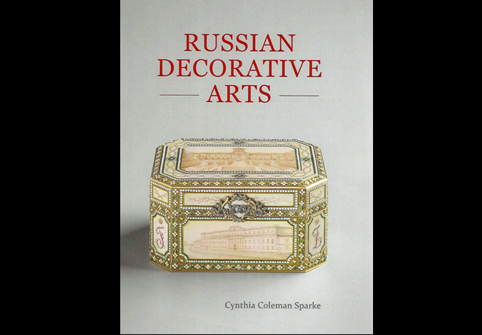 CYNTHIA COLEMAN SPARKE LAUNCHES NEW BOOK ON RUSSIAN DECORATIVE ARTS